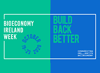 Bioeconomy Ireland Week - Friday - The Bioeconomy in Ireland so far